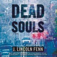 Dead Souls - J. Lincoln Fenn - audiobook