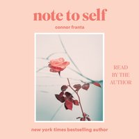 Note to Self - Connor Franta - audiobook
