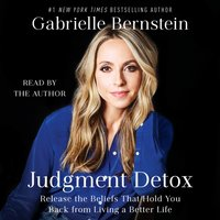 Judgment Detox - Gabrielle Bernstein - audiobook