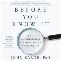 Before You Know It - John Bargh - audiobook