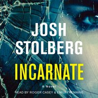 Incarnate - Josh Stolberg - audiobook