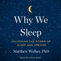 Why We Sleep - Matthew Walker - audiobook