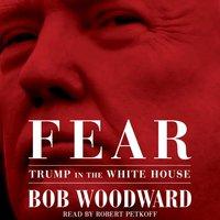 Fear - Bob Woodward - audiobook