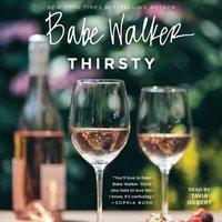 Babe Walker: Thirsty - Babe Walker - audiobook