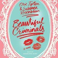 Beautiful Criminals - Eric Tipton - audiobook