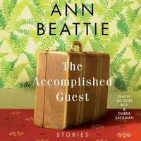 Accomplished Guest - Ann Beattie - audiobook