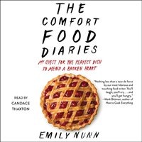 Comfort Food Diaries - Emily Nunn - audiobook