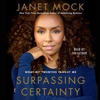 Surpassing Certainty - Janet Mock - audiobook