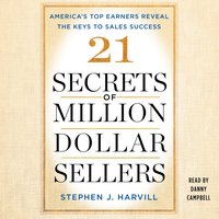 21 Secrets of Million-Dollar Sellers - Stephen J. Harvill - audiobook