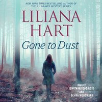 Gone to Dust - Liliana Hart - audiobook