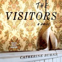 Visitors - Catherine Burns - audiobook