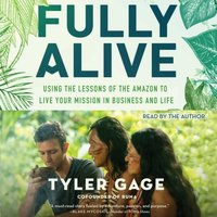 Fully Alive - Tyler Gage - audiobook