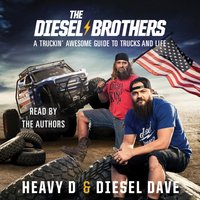 Diesel Brothers - Heavy D - audiobook