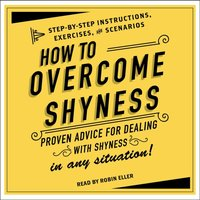 How to Overcome Shyness - Robin Eller - audiobook