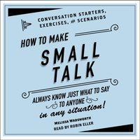 How to Make Small Talk - Melissa Wadsworth - audiobook