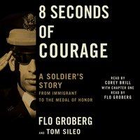 8 Seconds of Courage - Tom Sileo - audiobook