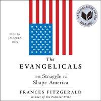 Evangelicals - Frances FitzGerald - audiobook