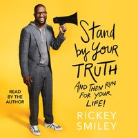 Stand By Your Truth - Rickey Smiley - audiobook