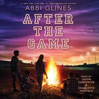 After the Game - Abbi Glines - audiobook