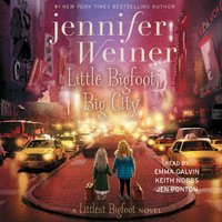 Little Bigfoot, Big City - Jennifer Weiner - audiobook