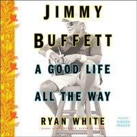 Jimmy Buffett - Ryan White - audiobook