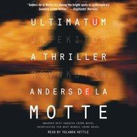 Ultimatum - Anders de la Motte - audiobook