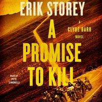 Promise to Kill - Erik Storey - audiobook