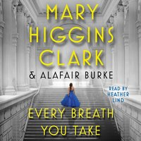 Every Breath You Take - Mary Higgins Clark - audiobook