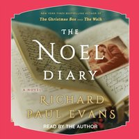 Noel Diary - Richard Paul Evans - audiobook