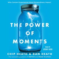 Power of Moments - Chip Heath - audiobook