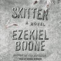 Skitter - Ezekiel Boone - audiobook