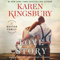 Love Story - Karen Kingsbury - audiobook