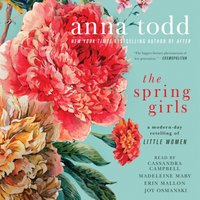 Spring Girls - Anna Todd - audiobook
