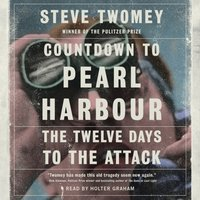 Countdown to Pearl Harbor - Steve Twomey - audiobook
