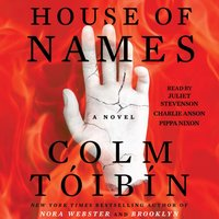 House of Names - Colm Toibin - audiobook