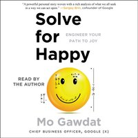 Solve for Happy - Mo Gawdat - audiobook