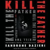 Kill the Father - Sandrone Dazieri - audiobook