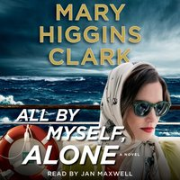 All By Myself, Alone - Mary Higgins Clark - audiobook