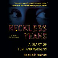 Reckless Years - Heather Chaplin - audiobook