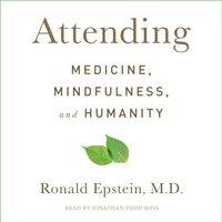 Attending - Ronald Epstein - audiobook