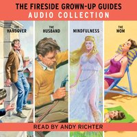 Fireside Grown-Up Guides Audio Collection - Jason Hazeley - audiobook