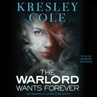 Warlord Wants Forever - Kresley Cole - audiobook