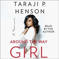 Around the Way Girl - Taraji P. Henson - audiobook