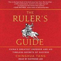 Ruler's Guide - Chinghua Tang - audiobook