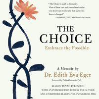 Choice - Edith Eva Eger - audiobook