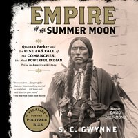 Empire of the Summer Moon - S. C. Gwynne - audiobook