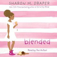 Blended - Sharon M. Draper - audiobook
