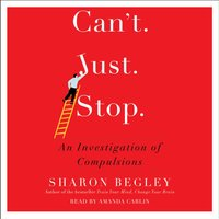 Can't Just Stop - Sharon Begley - audiobook