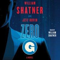 Zero-G: Book 1 - William Shatner - audiobook
