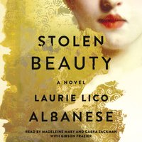 Stolen Beauty - Laurie Lico Albanese - audiobook